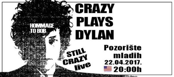 still crazy play Dylan
