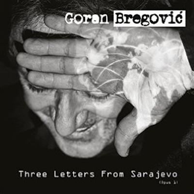 Goran Bregović, Three Letters